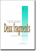 Deux fragments