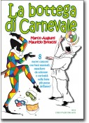 La Bottega di Carnevale + CD