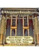 L'Organo Inzoli 1884 della Chiesa di S. Bernardino in Crema