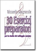30 esercizi preparatori per lo studio del solfeggio cantato