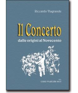 Il Concerto - dalle origini al Novecento