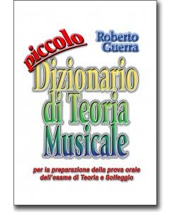 Piccolo dizionario di Teoria Musicale (usato)