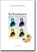 Schumann genio controverso + CD