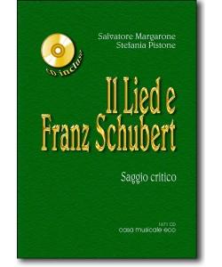 Il Lied e Franz Schubert + CD (usato)