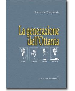 La generazione dell'Ottanta