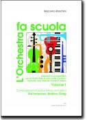 L'orchestra fa scuola - vol. 1 Composizioni di autori tardo-romantici Rachmaninov, Brahms, Grieg