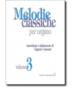 Classic melodies for Organ vol 3