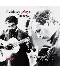 Fichtner plays Tarrega CD