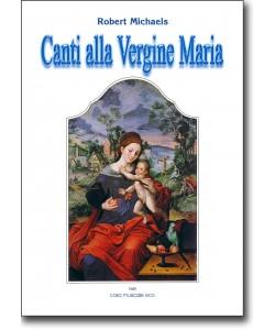 Canti alla Vergine Maria