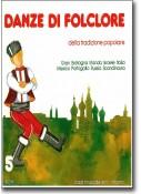 Danze di folclore 5 + CD