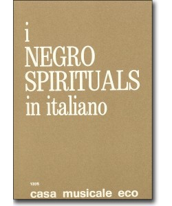 I negro spirituals in italiano 1-6