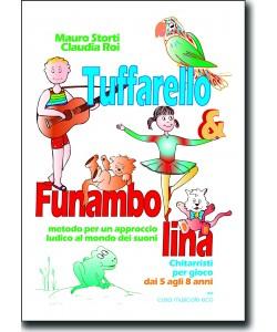 Tuffarello e Funambolina