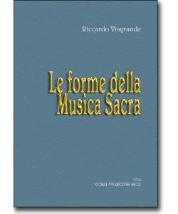 Le forme della Musica Sacra