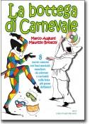 La Bottega di Carnevale + CD