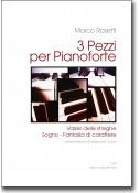 3 Pezzi per Pianoforte
