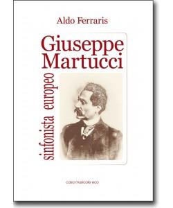 Giuseppe Martucci sinfonista europeo