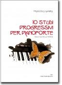 10 studi progressivi per pianoforte