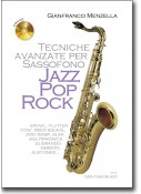 Tecniche avanzate per Sassofono jazz, pop, rock + CD