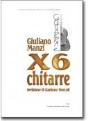 X6 chitarre