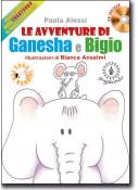 Le avventure di Ganesha e Bigio + CD