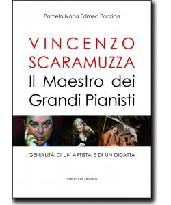 Vincenzo Scaramuzza - Il Maestro dei grandi piianisti