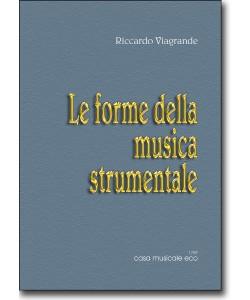 Le forme della musica strumentale (usato)