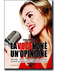 La voce non è un'opinione