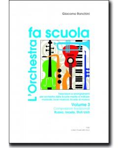 L'orchestra fa scuola - vol. 3 Composizioni tradizionali: Russia, Israele, Stati Uniti