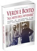 """Verdi e Boito """"All'arte dell'avvenire"""""""