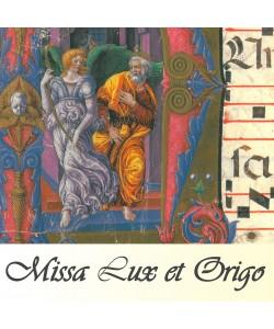 MIssa Lux et Origo