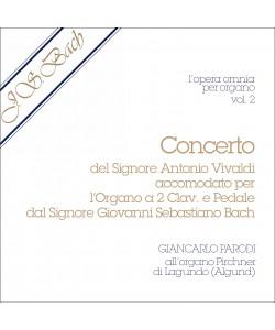 AUDIO: J.S. Bach - Opera Omnia per Organo, vol. 2