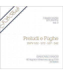 AUDIO: J.S. Bach - Opera Omnia per Organo, vol. 3
