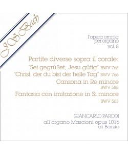 AUDIO: J.S. Bach - Opera Omnia per Organo, vol. 8